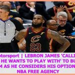 News Sports | LeBron James 'calling star players he wants to play with' to build new super team as − アフィリエイト動画まとめ