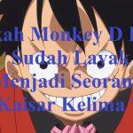 Apakah Monkey D Luffy Sudah Layak Menjadi Seorang Kaisar Kelima ? – アフィリエイト動画まとめ