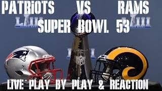 SUPER-BOWL-53-PATRIOTS-VS-RAMS-LIVE-PLAY-BY-PLAY-REACTION