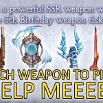 【Granblue Fantasy】Which Weapon Should I Pick ? (5th Anniversary Special Ticket) − アフィリエイト動画まとめ