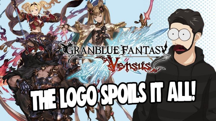 THE LOGO CONFIRMS CHARACTERS COMING TO GBFV! | Granblue Fantasy Versus Character Speculation − アフィリエイト動画まとめ