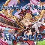 [Granblue Fantasy] Progression and Planning: May 2019 − アフィリエイト動画まとめ