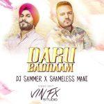 Daru Badnaam – ( Remix) –  DJ Sammer X Shameless Mani  &  Vin Fx Studio − アフィリエイト動画まとめ