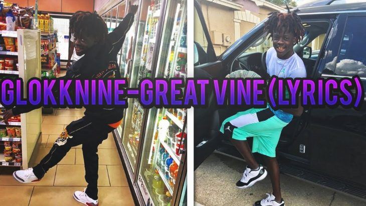GlokkNine-Great-Vine-lyrics