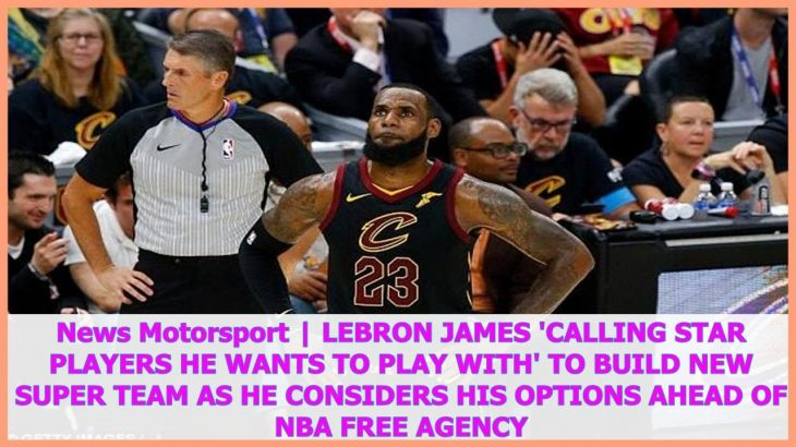 News-Sports-LeBron-James-calling-star-players-he-wants-to-play-with-to-build-new-super-team-as