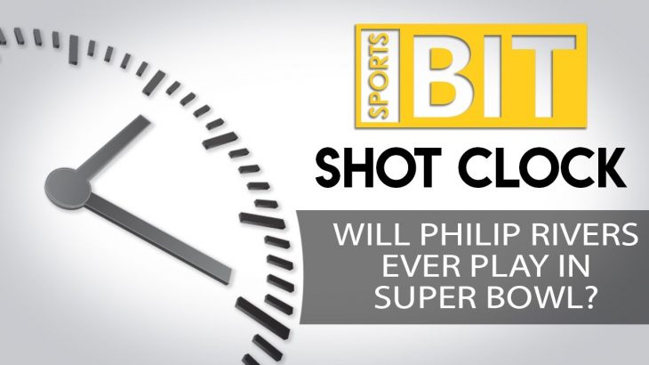Shot Clock: Will Philip Rivers Ever Play In Super Bowl? | Sports BIT | NFL Picks − アフィリエイト動画まとめ