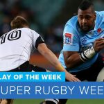 PLAY OF THE WEEK: 2018 Super Rugby Week 18 − アフィリエイト動画まとめ