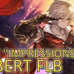 """【Granblue Fantasy】First """"Impressions"""" on Albert FLB − アフィリエイト動画まとめ"""