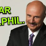 A Message to Dr Phil Man.. (tik tok is also in this video) – アフィリエイト動画まとめ