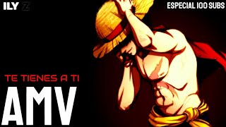 MONKEY D. LUFFY [AMV]ᴴᴰ – ONE PIECE   TE TIENES A TI   RAFA ESPINO   ESPECIAL 100 SUBS // ILY Z 2019 – アフィリエイト動画まとめ