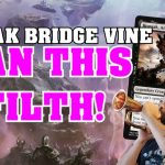 BAN THIS FILTH – Hogaak Bridge Vine – Graveyard Combo – Modern MTG − アフィリエイト動画まとめ