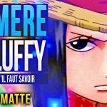 OFFICIEL : ODA A DÉJÀ MONTRÉ LA MÈRE DE LUFFY DANS ONE PIECE ! + Théorie – #ChottoMatte – アフィリエイト動画まとめ