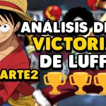 ¡ANÁLISIS DE LAS VICTORIAS DE LUFFY! PARTE 2 – #ONEPIECE – LUFFY NO MI – アフィリエイト動画まとめ