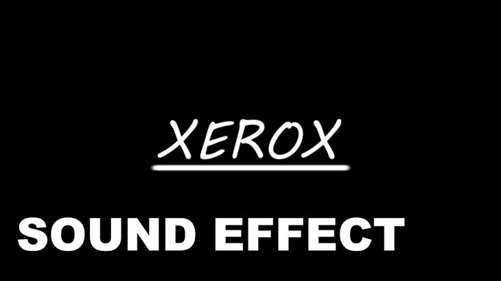 Xerox-Sound-Effect-Photocopier-SFX-Printer-Sound-HD-Sound-FX