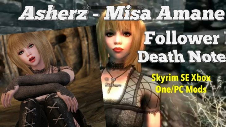 Asherz – Misa Amane Follower Death Note Skyrim SE Xbox One/PC Mods − アフィリエイト動画まとめ